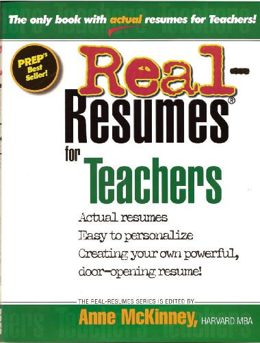 Real-Resumes for Teachers (Real-Resumes Series)